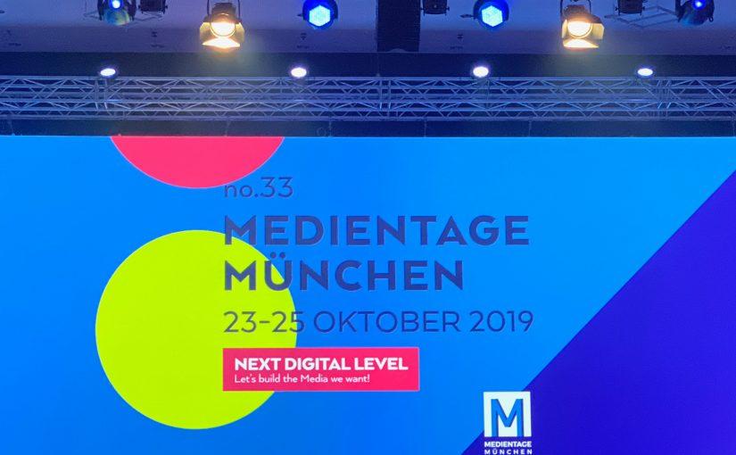 Medientage München 2019 – Eindrücke von und im Umfeld der #MTM19